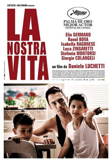 """Póster de """"La Nostra vita""""."""